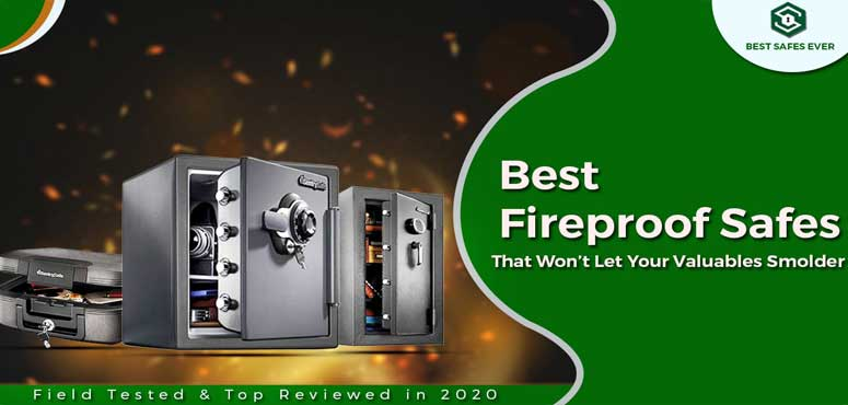 Best Fireproof Safes in 2020 Buying Guide – In 2020