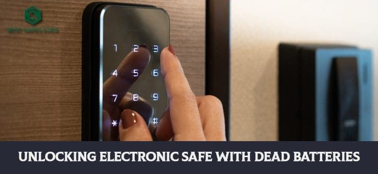 Unlocking Electronic Safe With Dead Batteries
